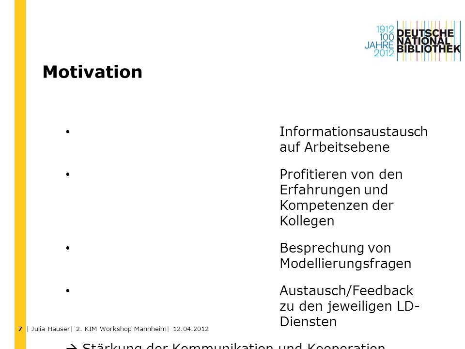 Motivation Informationsaustausch auf Arbeitsebene