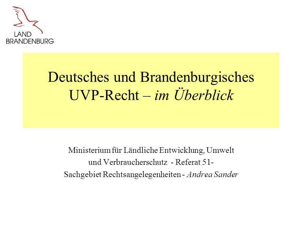 Deutsches und Brandenburgisches UVP-Recht – im Überblick