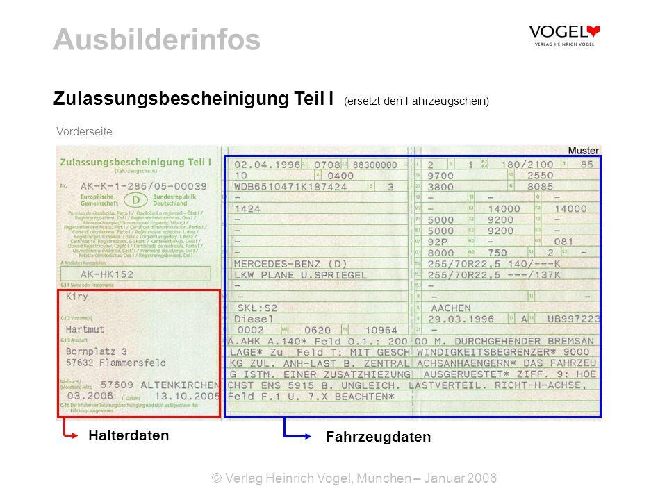 Ausbilderinfos Zulassungsbescheinigung Teil I (ersetzt den Fahrzeugschein) Vorderseite. Halterdaten.