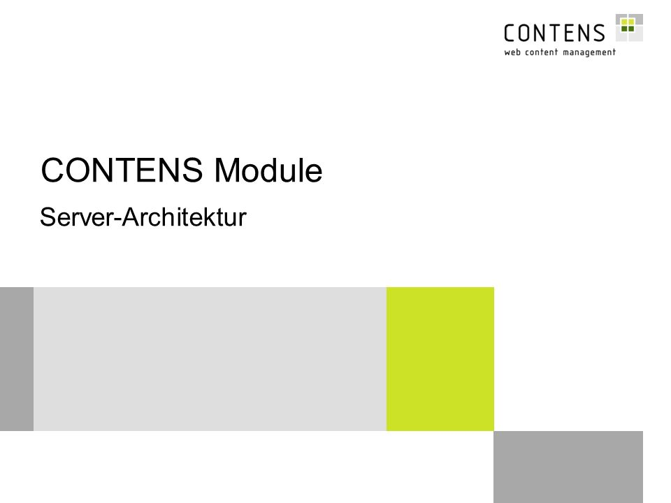 CONTENS Module Server-Architektur