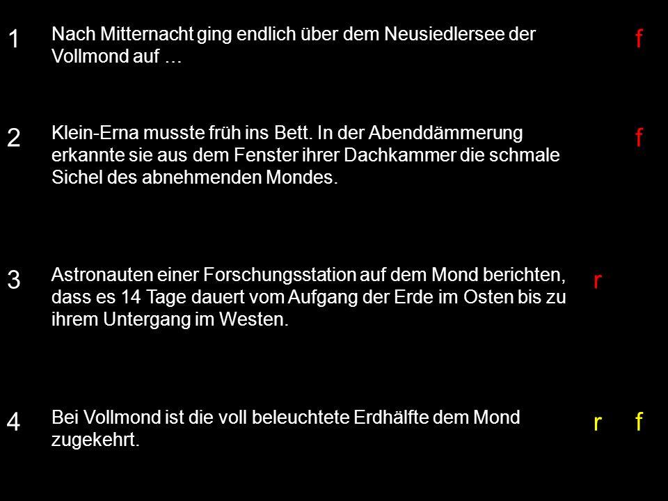 1 Nach Mitternacht ging endlich über dem Neusiedlersee der Vollmond auf … f. 2.