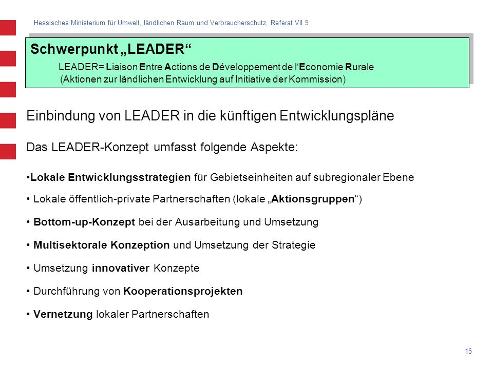 Einbindung von LEADER in die künftigen Entwicklungspläne