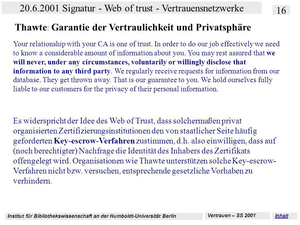 Thawte: Garantie der Vertraulichkeit und Privatsphäre