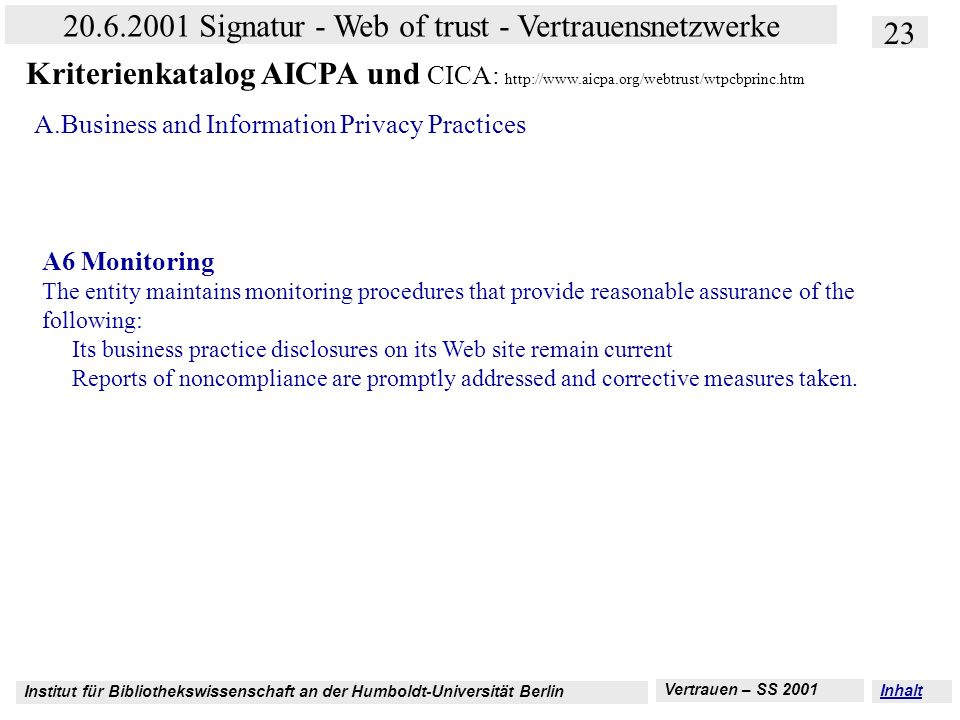 Kriterienkatalog AICPA und CICA: http://www. aicpa