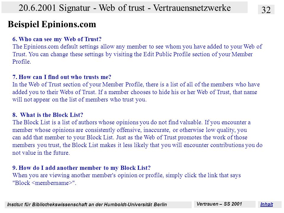 Beispiel Epinions.com 6. Who can see my Web of Trust