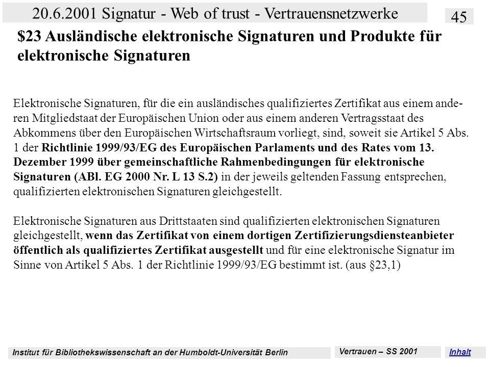 $23 Ausländische elektronische Signaturen und Produkte für elektronische Signaturen