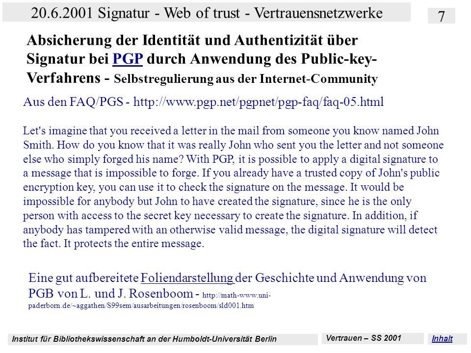 Absicherung der Identität und Authentizität über Signatur bei PGP durch Anwendung des Public-key-Verfahrens - Selbstregulierung aus der Internet-Community