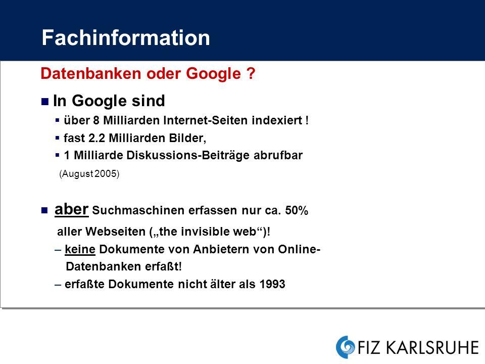 Fachinformation Datenbanken oder Google In Google sind