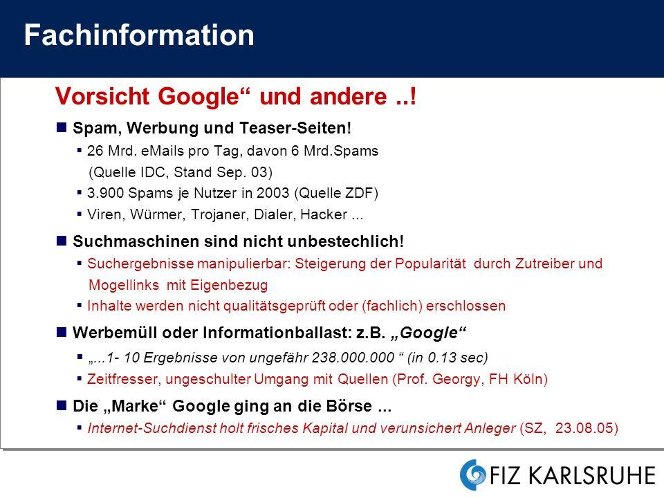 Fachinformation Vorsicht Google und andere ..!