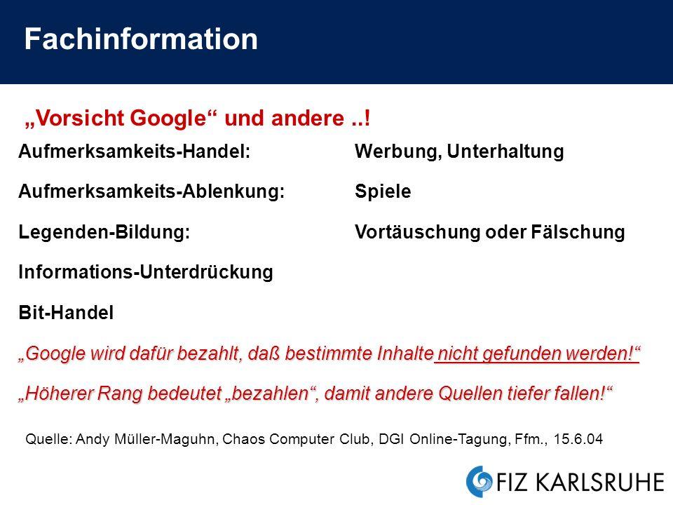 """Fachinformation """"Vorsicht Google und andere ..!"""