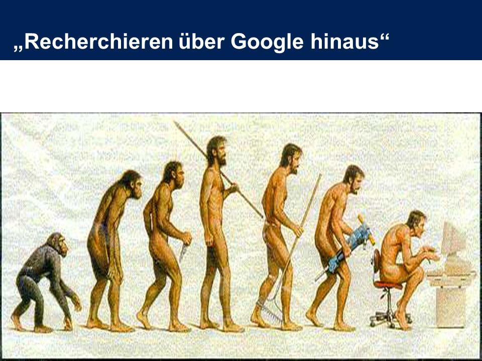 """""""Recherchieren über Google hinaus"""