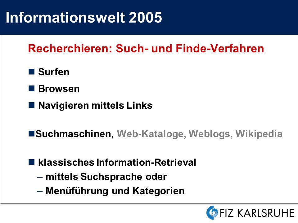 Informationswelt 2005 Surfen Browsen Navigieren mittels Links