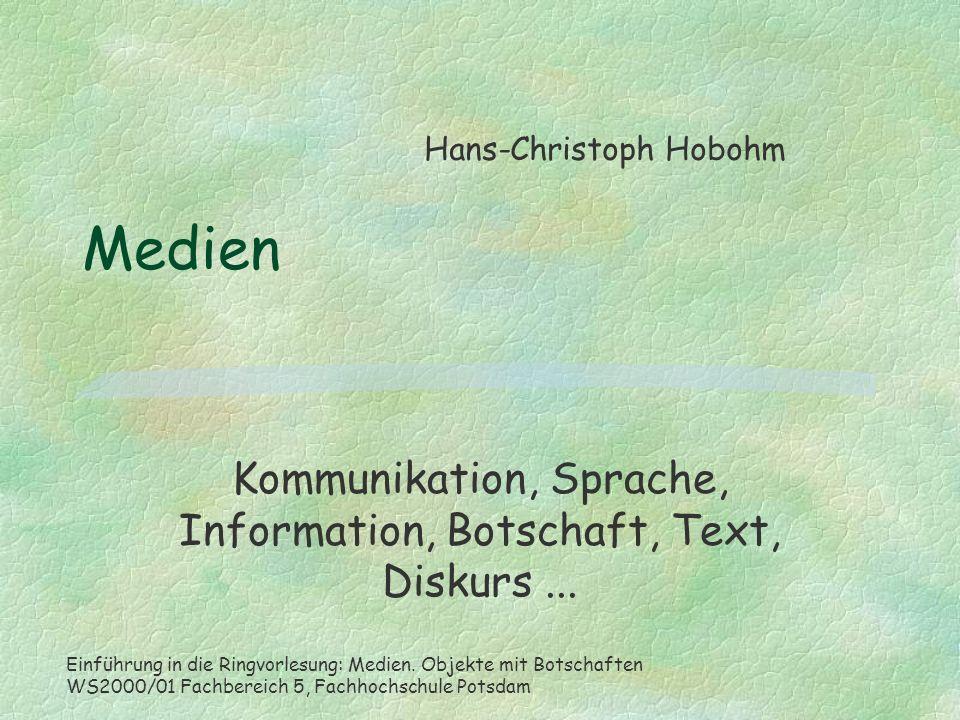 Kommunikation, Sprache, Information, Botschaft, Text, Diskurs ...