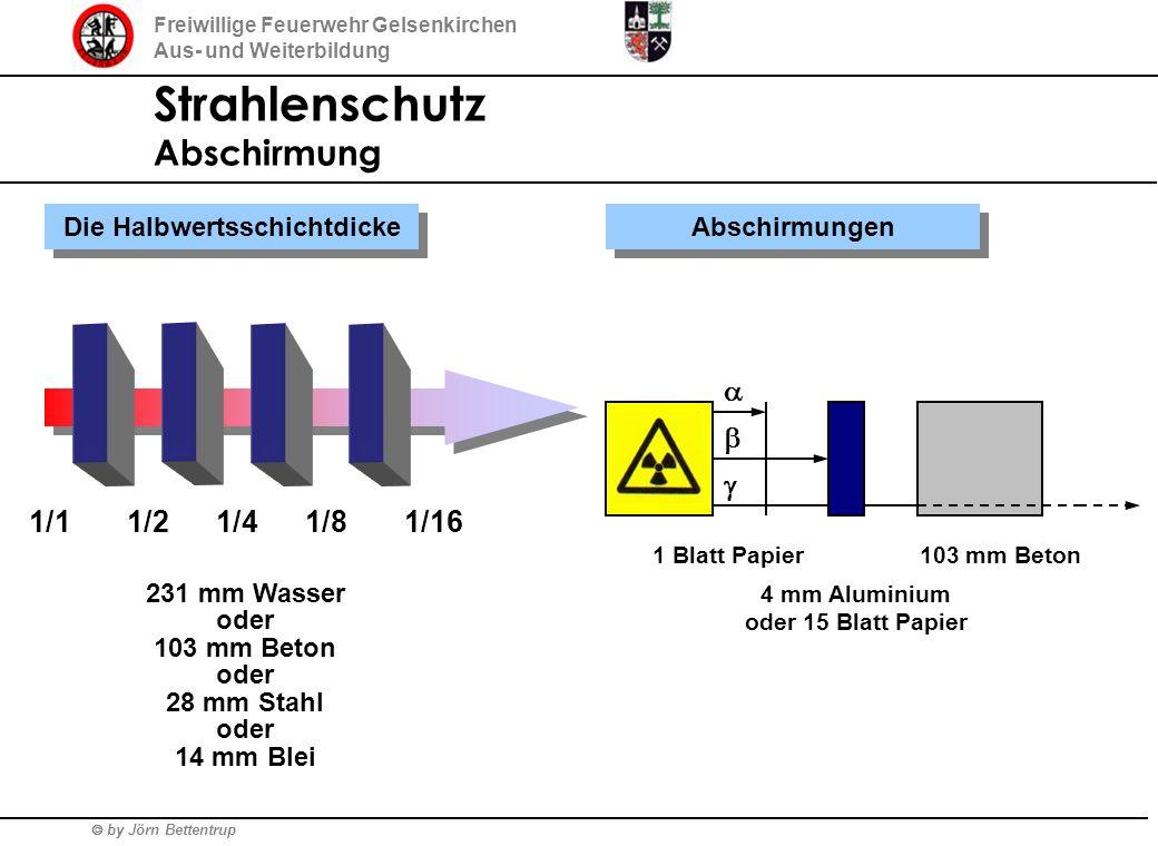 Die Halbwertsschichtdicke 4 mm Aluminium oder 15 Blatt Papier