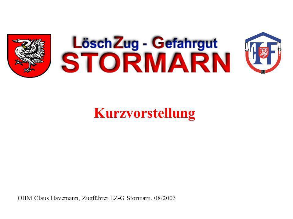 Kurzvorstellung OBM Claus Havemann, Zugführer LZ-G Stormarn, 08/2003