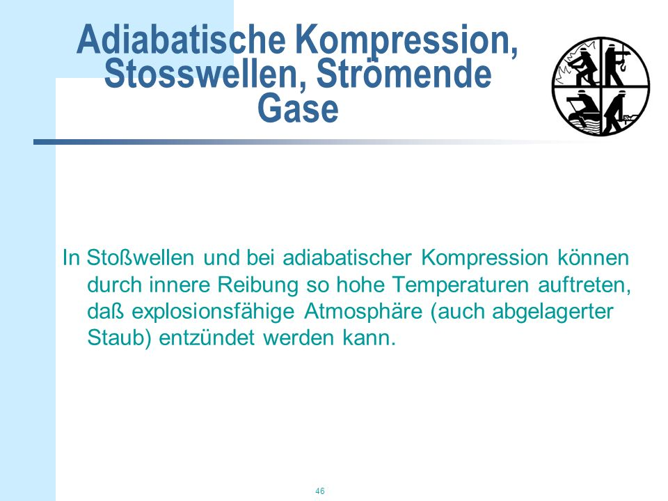 Adiabatische Kompression, Stosswellen, Strömende Gase
