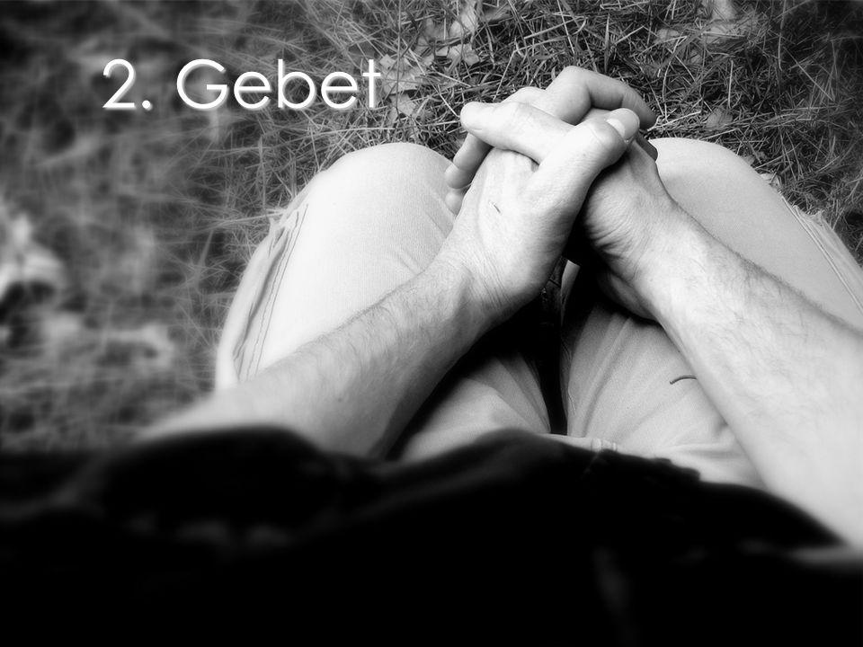 2. Gebet