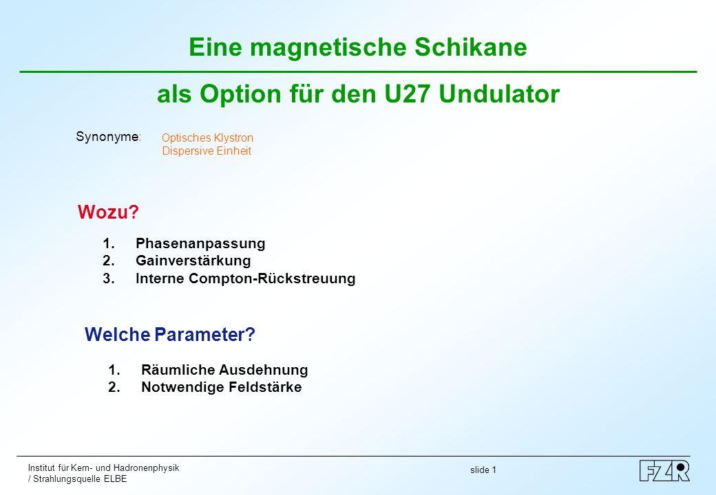 Eine magnetische Schikane als Option für den U27 Undulator