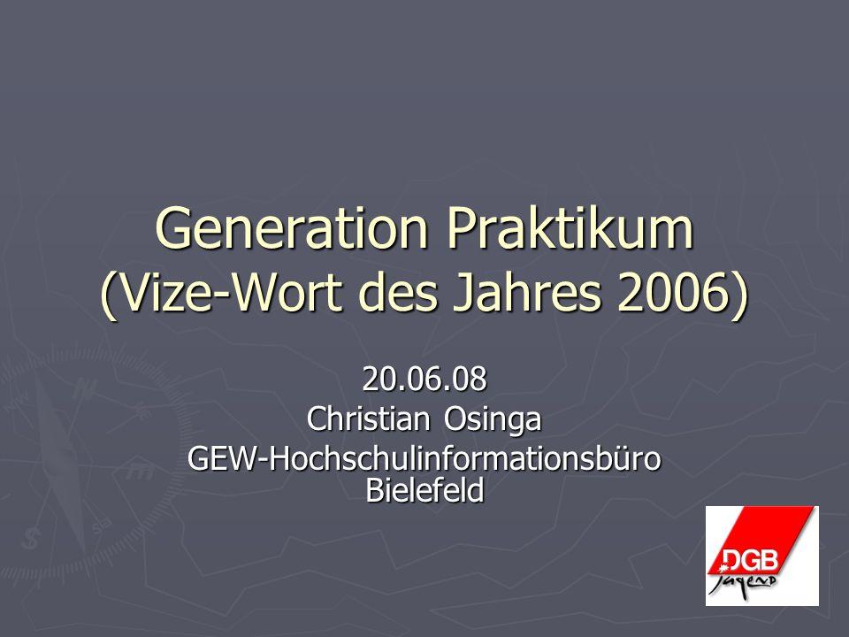 Generation Praktikum (Vize-Wort des Jahres 2006)