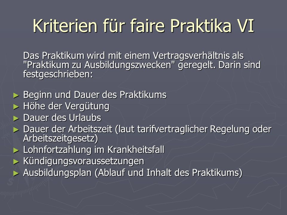 Kriterien für faire Praktika VI