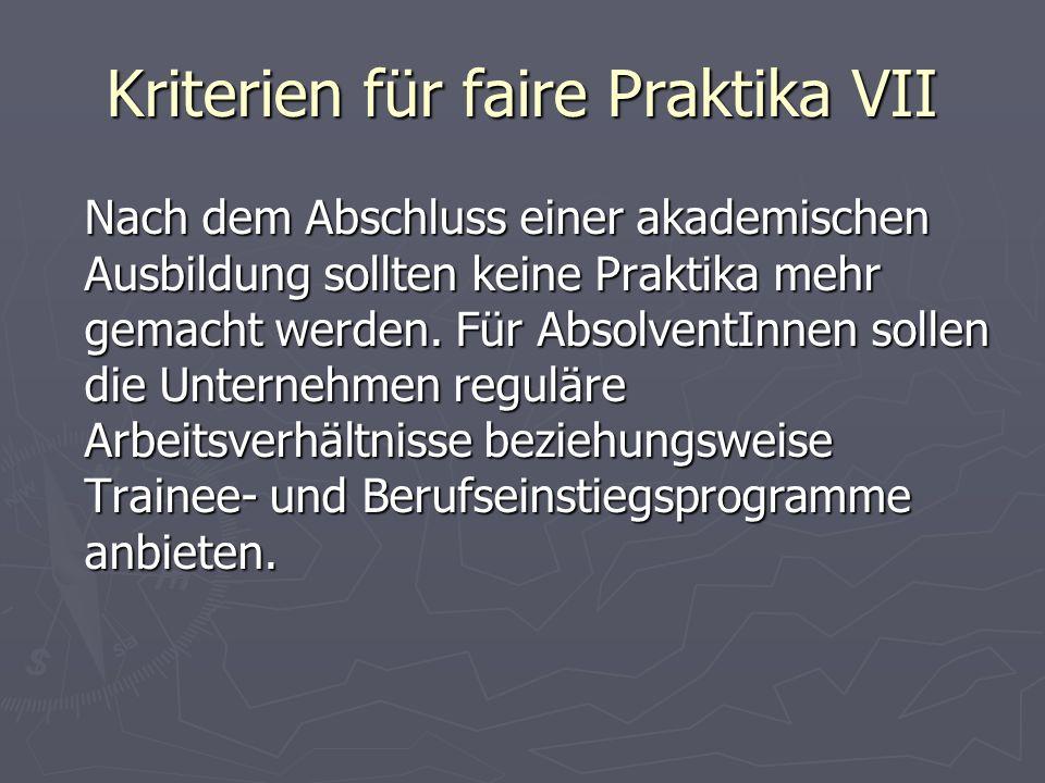 Kriterien für faire Praktika VII