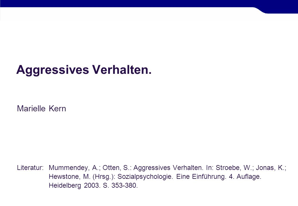 Aggressives Verhalten.