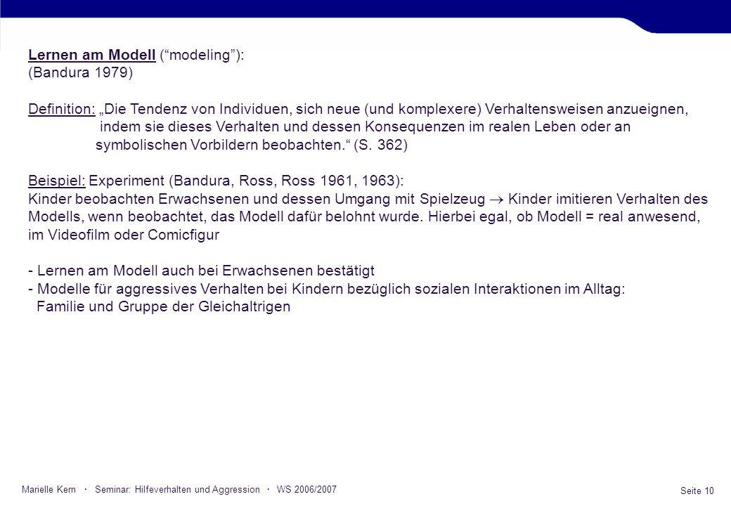 Lernen am Modell ( modeling ): (Bandura 1979)