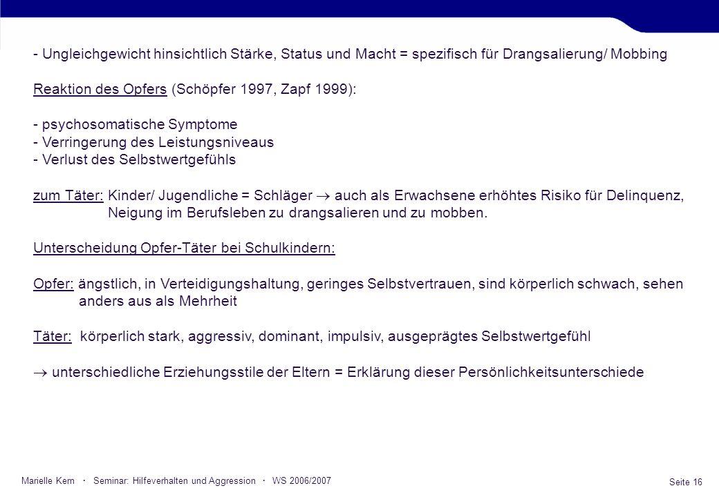 Reaktion des Opfers (Schöpfer 1997, Zapf 1999):