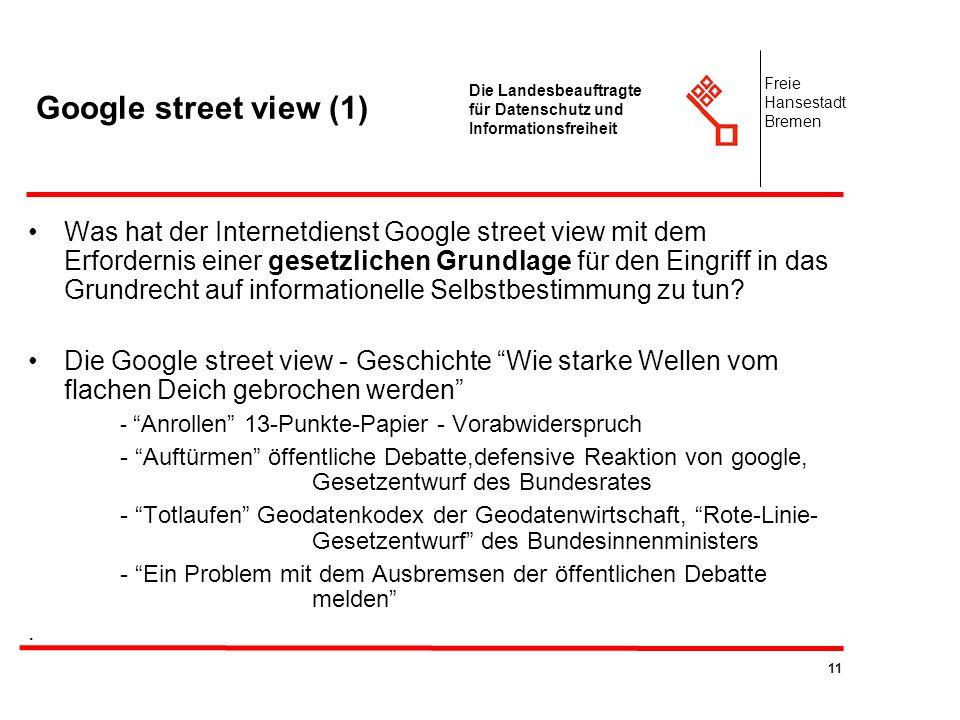 Google street view (1) Freie. Hansestadt. Bremen. Die Landesbeauftragte für Datenschutz und Informationsfreiheit.
