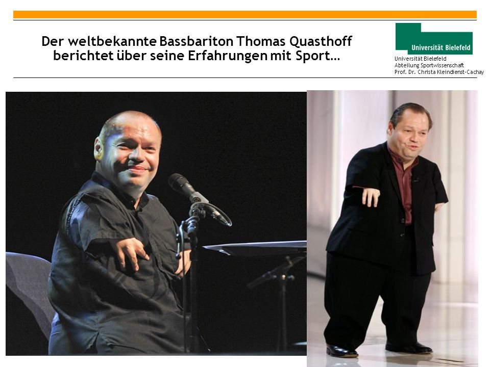 Der weltbekannte Bassbariton Thomas Quasthoff berichtet über seine Erfahrungen mit Sport…