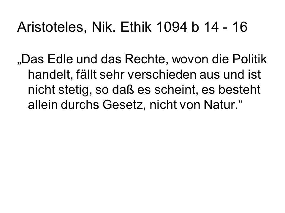 Aristoteles, Nik. Ethik 1094 b 14 - 16