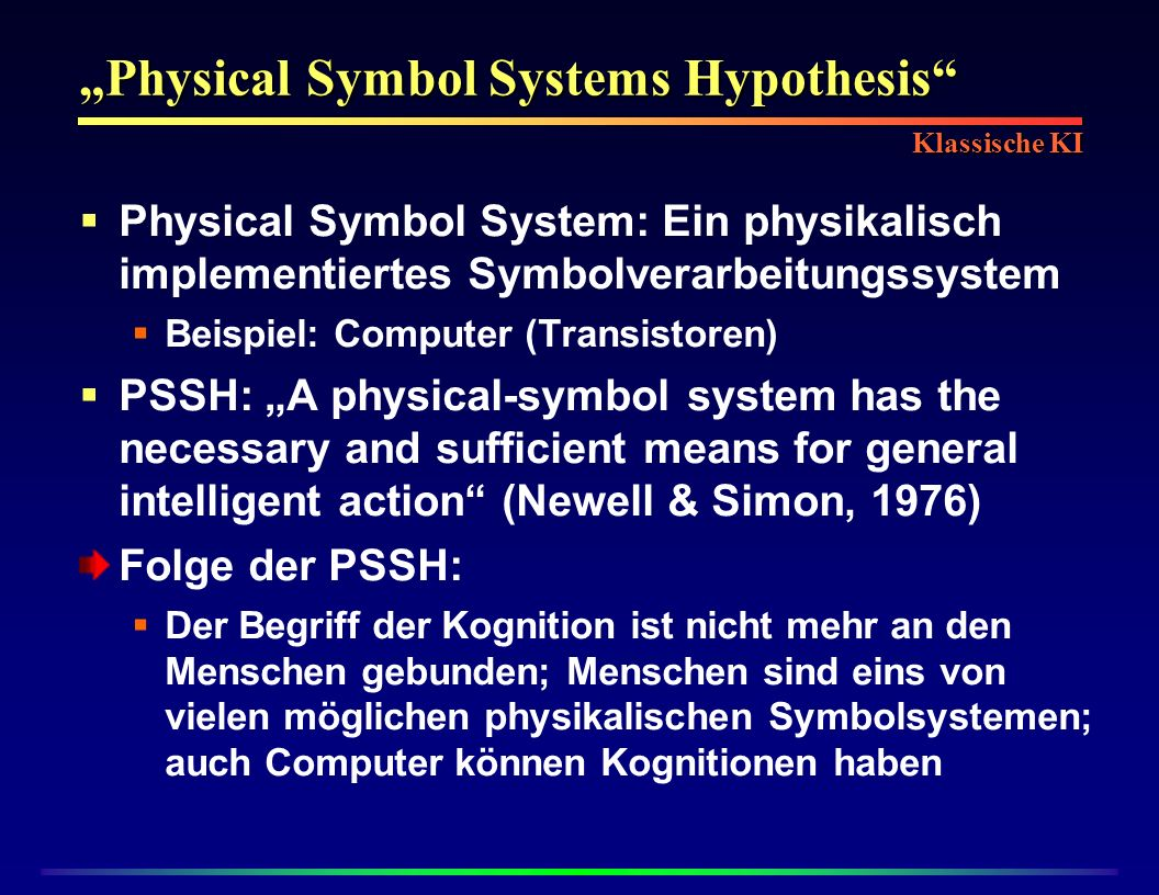 """Physical Symbol Systems Hypothesis"