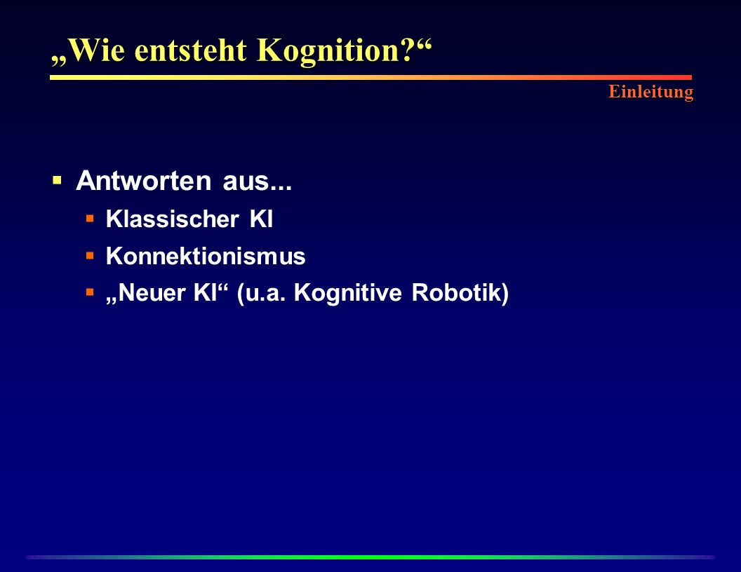"""""""Wie entsteht Kognition"""