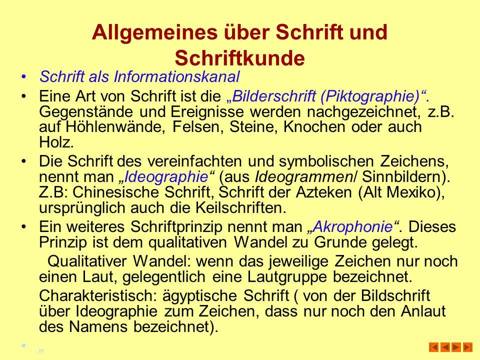 Allgemeines über Schrift und Schriftkunde