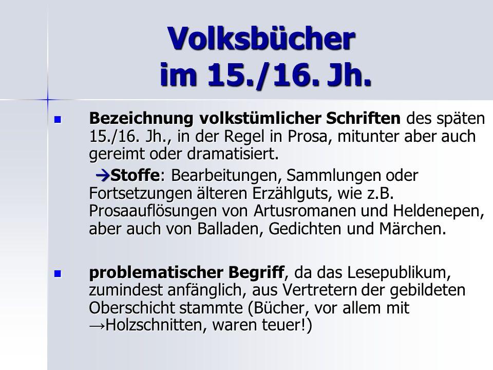 Volksbücher im 15./16. Jh.