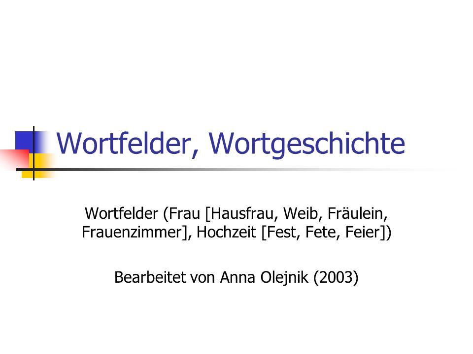 wortfelder wortgeschichte - Wortfelder Beispiele