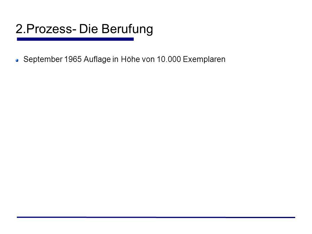 2.Prozess- Die Berufung September 1965 Auflage in Höhe von 10.000 Exemplaren