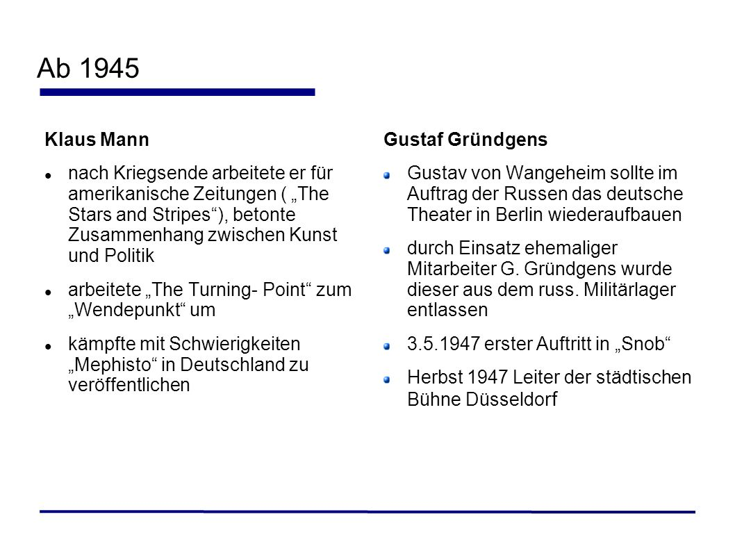 Ab 1945 Klaus Mann.