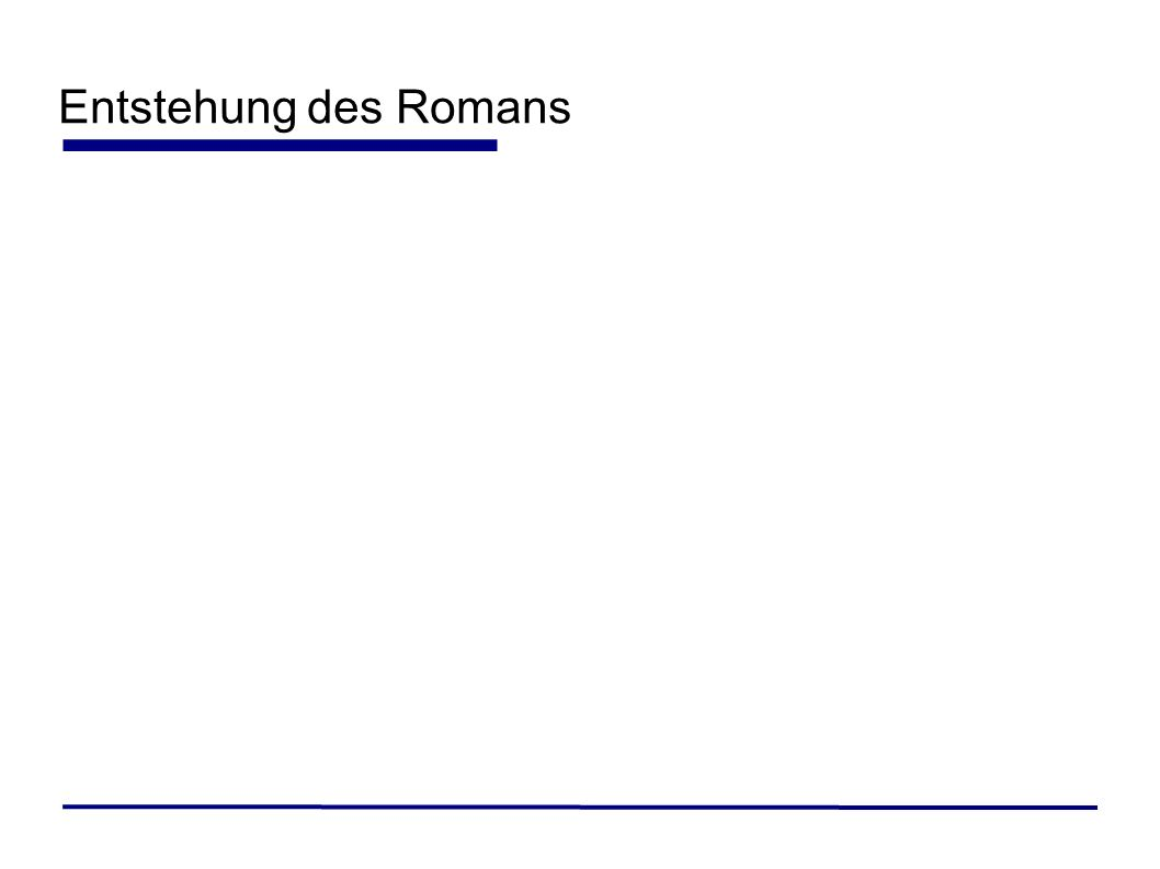 Entstehung des Romans