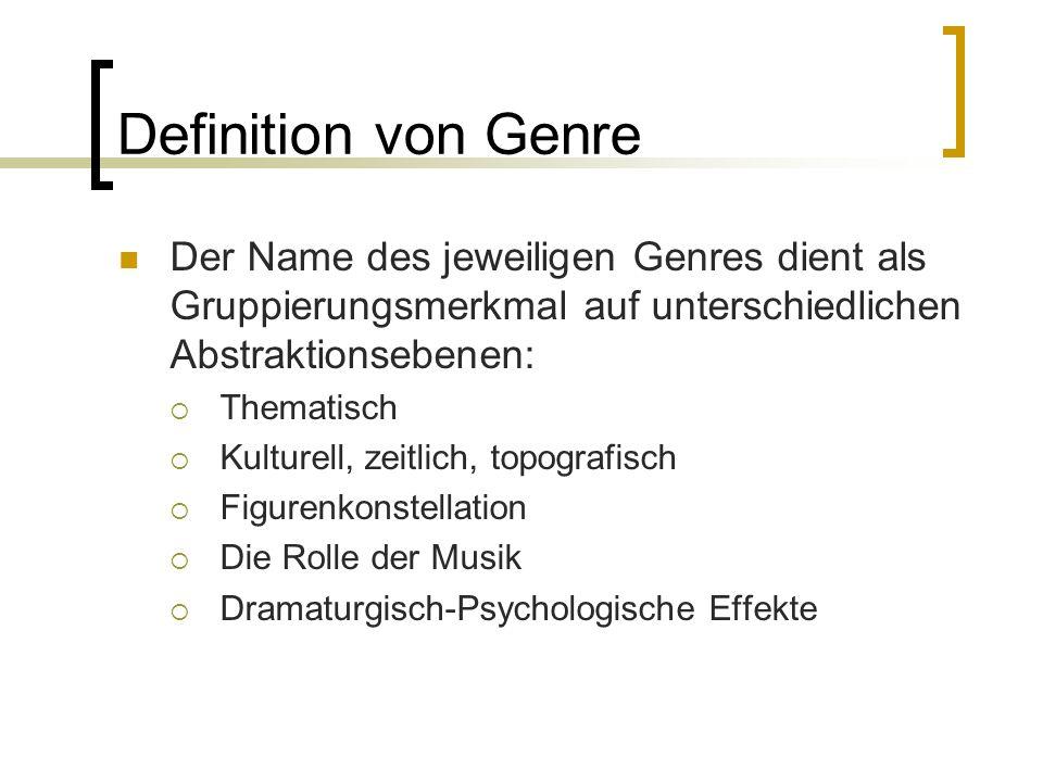 Definition von Genre Der Name des jeweiligen Genres dient als Gruppierungsmerkmal auf unterschiedlichen Abstraktionsebenen: