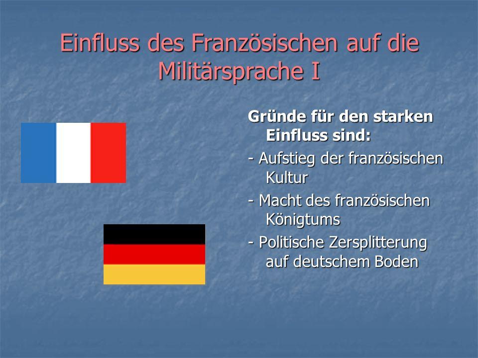 Einfluss des Französischen auf die Militärsprache I