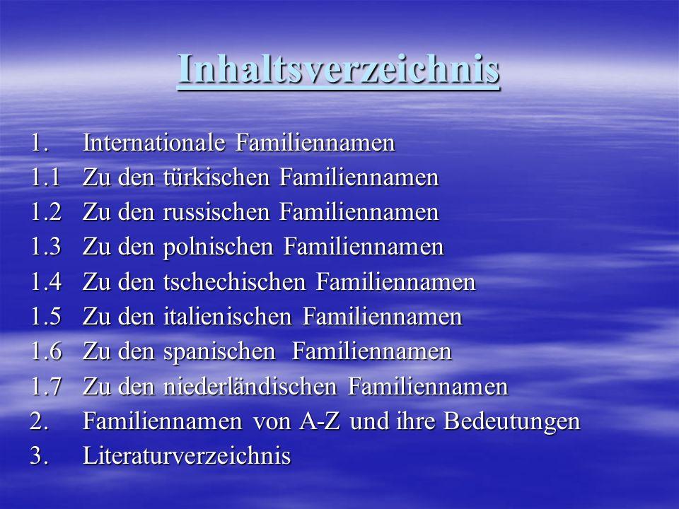 Inhaltsverzeichnis 1. Internationale Familiennamen
