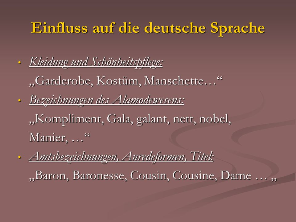 Einfluss auf die deutsche Sprache