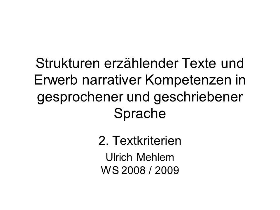 2. Textkriterien Ulrich Mehlem WS 2008 / 2009