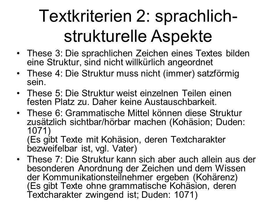 Textkriterien 2: sprachlich-strukturelle Aspekte