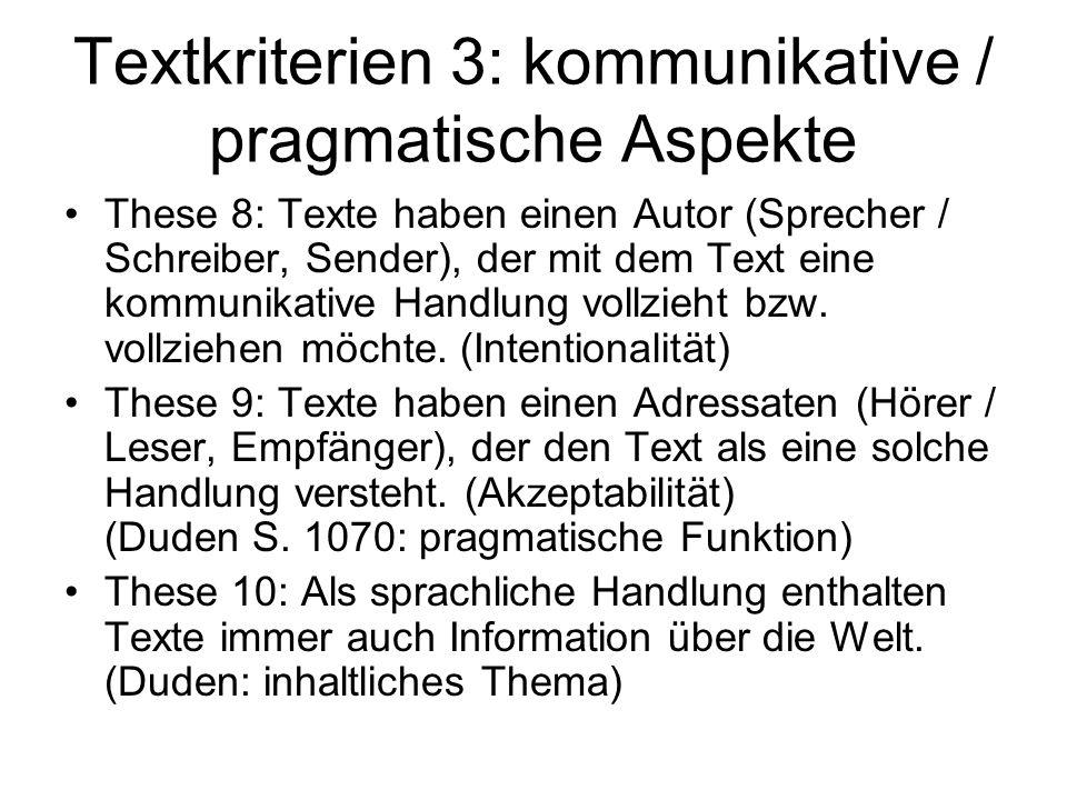 Textkriterien 3: kommunikative / pragmatische Aspekte