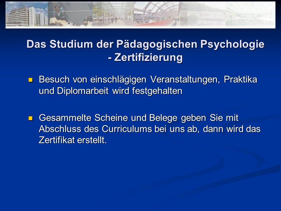 Das Studium der Pädagogischen Psychologie - Zertifizierung
