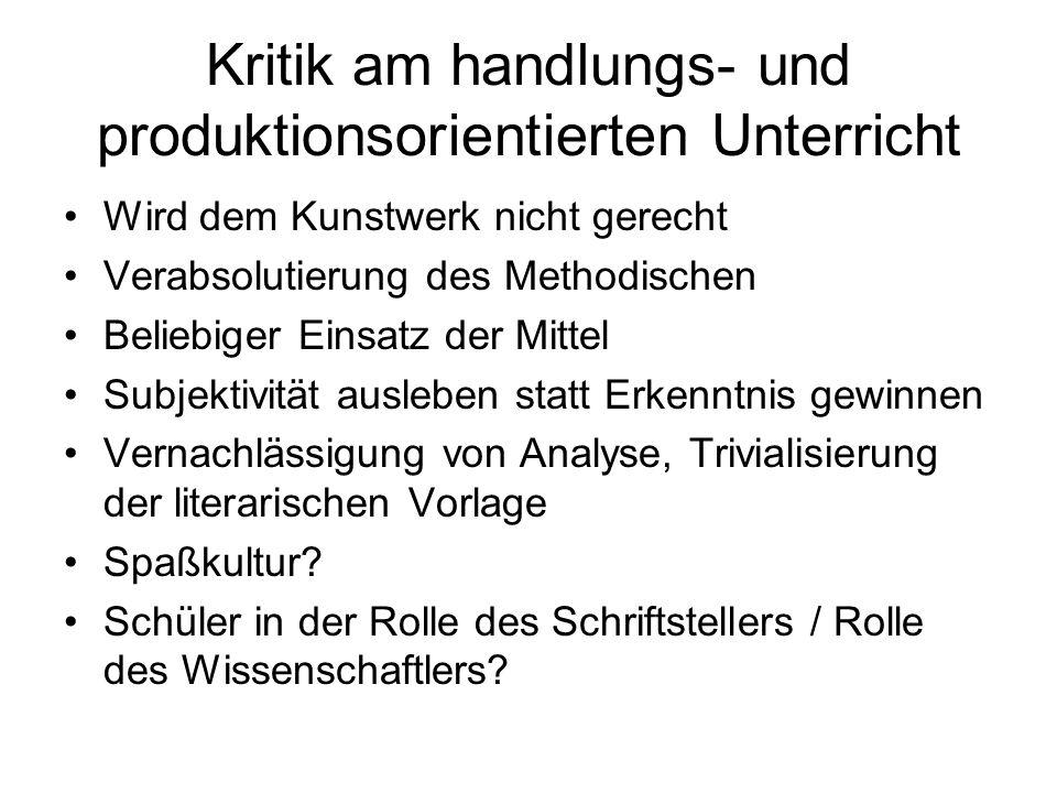 Kritik am handlungs- und produktionsorientierten Unterricht