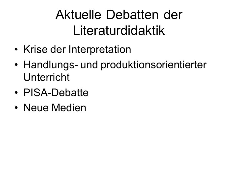 Aktuelle Debatten der Literaturdidaktik
