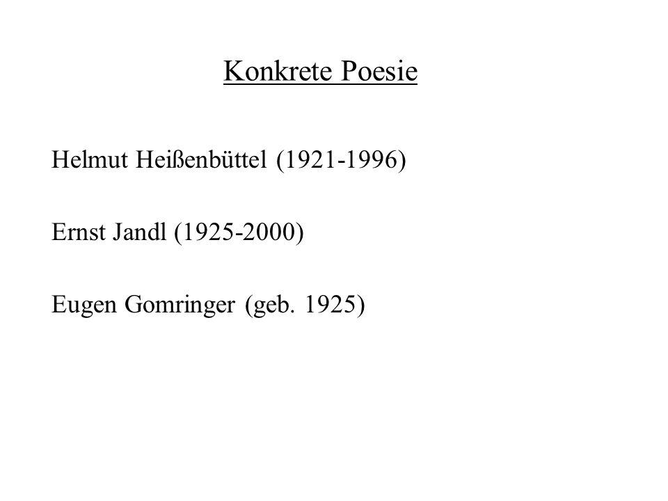 Konkrete Poesie Helmut Heißenbüttel (1921-1996)